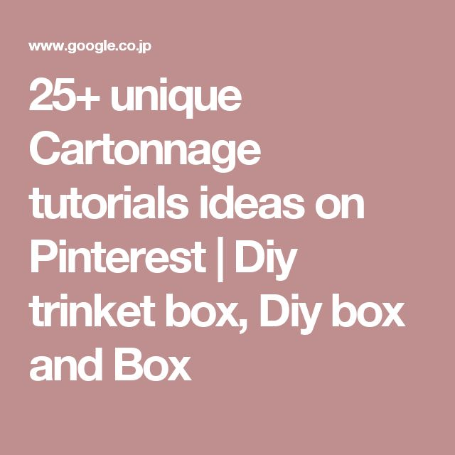 25+ unique Cartonnage tutorials ideas on Pinterest | Diy trinket box, Diy box and Box