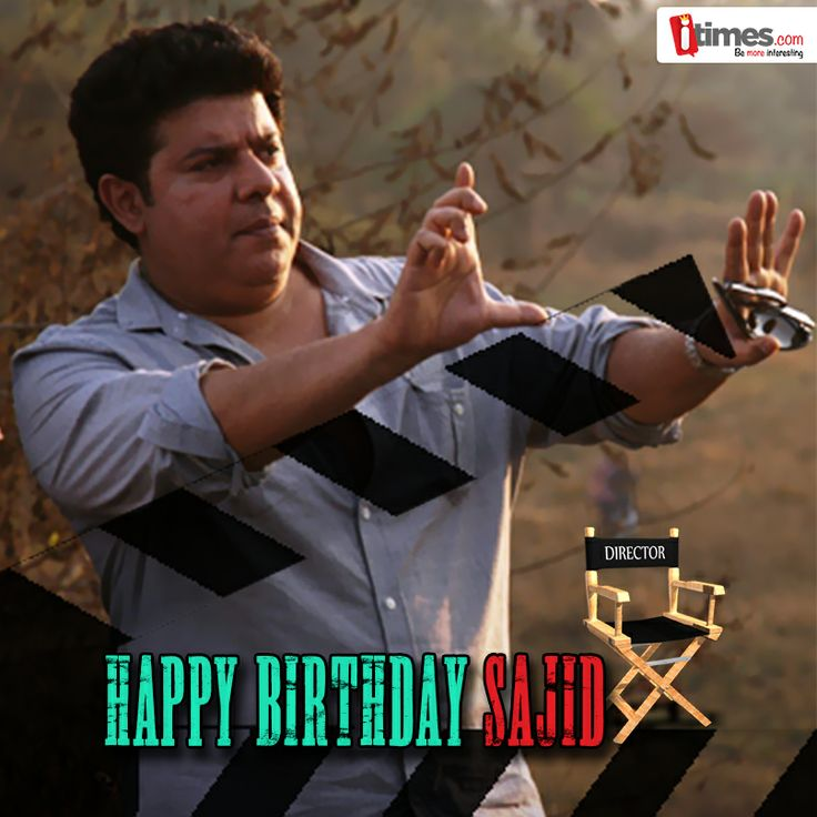 Sajid Khan's Himmatwala tanked at the box office, but the multifaceted director didn't lose his spirit or whacky sense of humour. On his birthday let's wish him all the happiness & luck for his future projects.