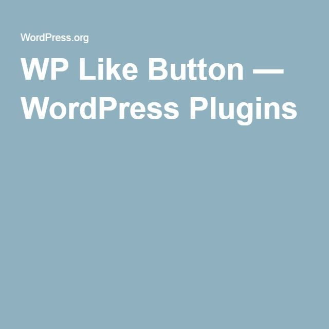 WP Like Button — WordPress Plugins
