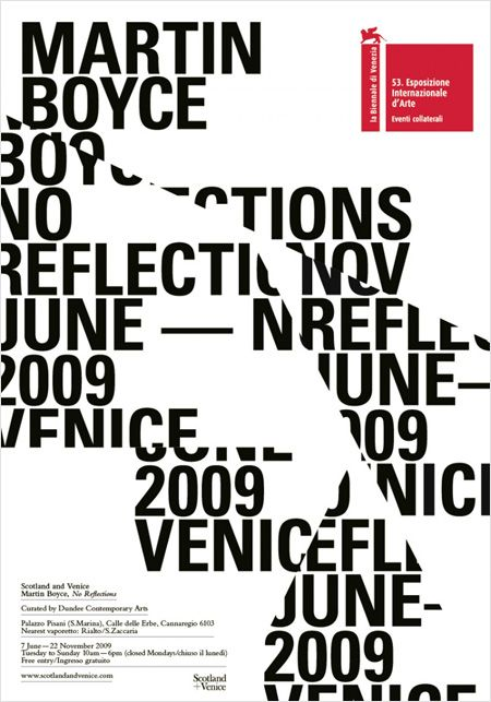 "This poster by Glasgow studio Graphical House was created to promote Scottish artist Martin Boyce's installment entitled ""No Reflections"", at La Biennale di Venezia in 2009."