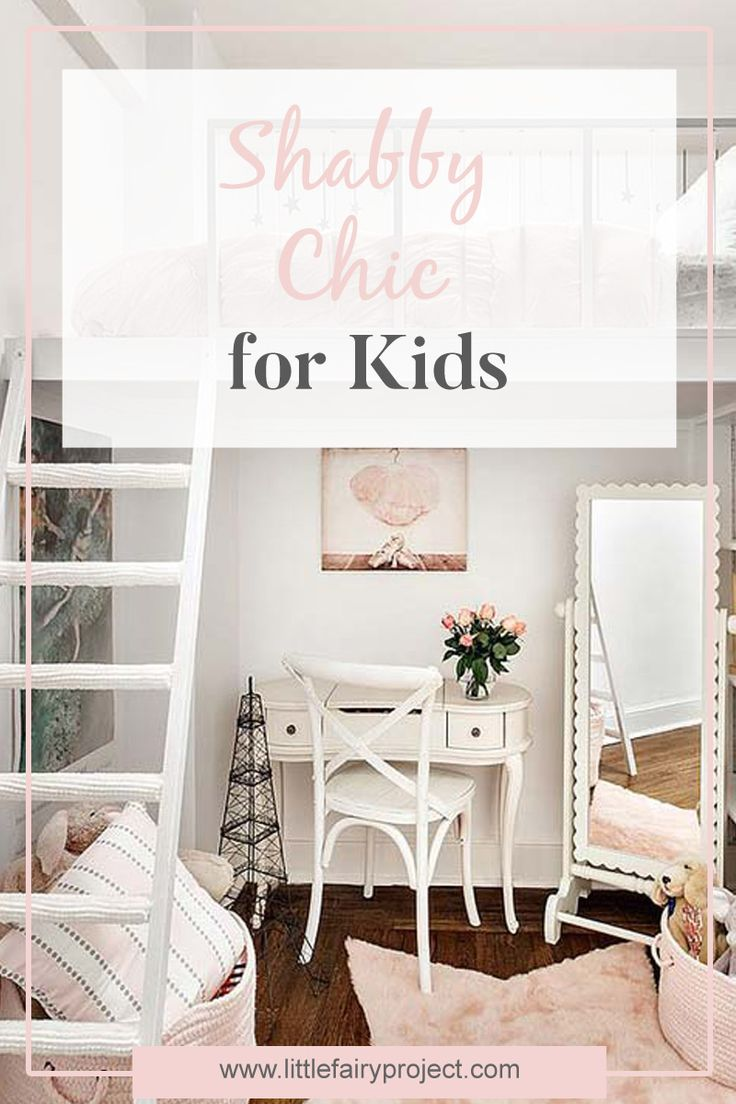 Shabby chic in kids design | Furniture and decor for kids in shabby chic style | Ideas for DIY projects and old furniture recycle | Inspiration and tips