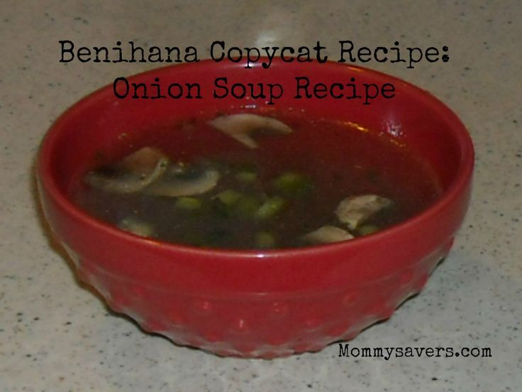 Benihana's Copycat Onion Soup Recipe (Clean Eating)