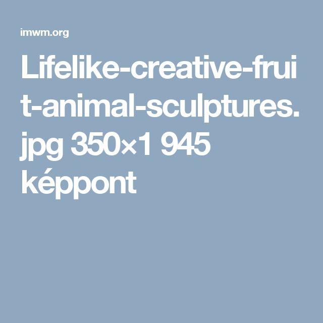 Lifelike-creative-fruit-animal-sculptures.jpg 350×1945 képpont