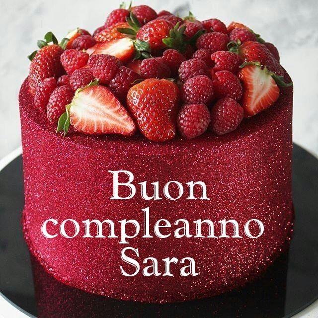 Buon Compleanno Sara Buon Compleanno Compleanno Buon Onomastico