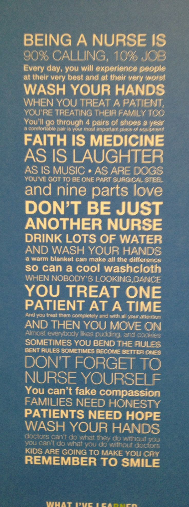 Being a nurse is…