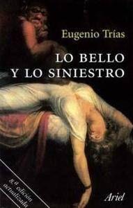 13 de Junio 2014- Lo bello y lo siniestro- Eugenio Trias
