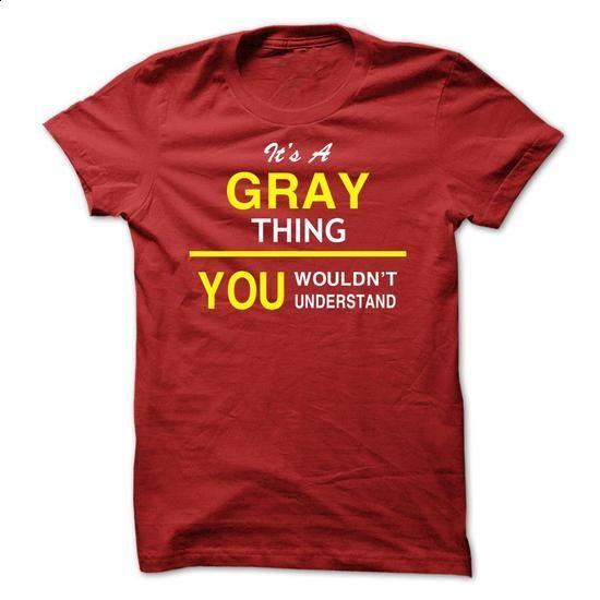 Its A Gray Thing - #bridesmaid gift #gift girl. PURCHASE NOW => https://www.sunfrog.com/Names/Its-A-Gray-Thing-zqtcz.html?60505