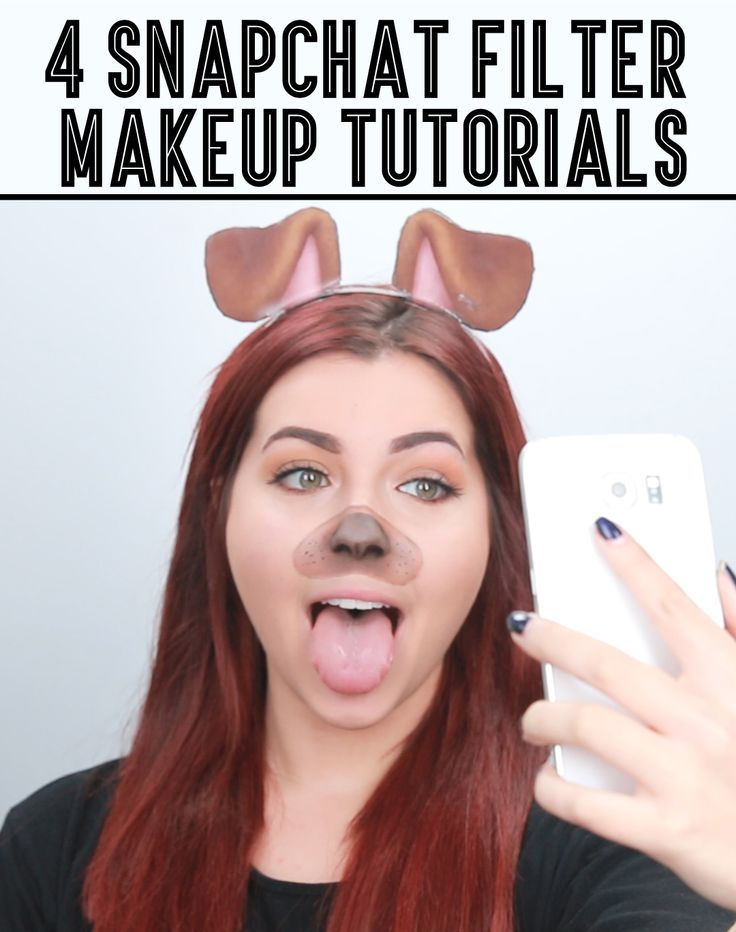 Snapchat filters IRL and their makeup tutorials