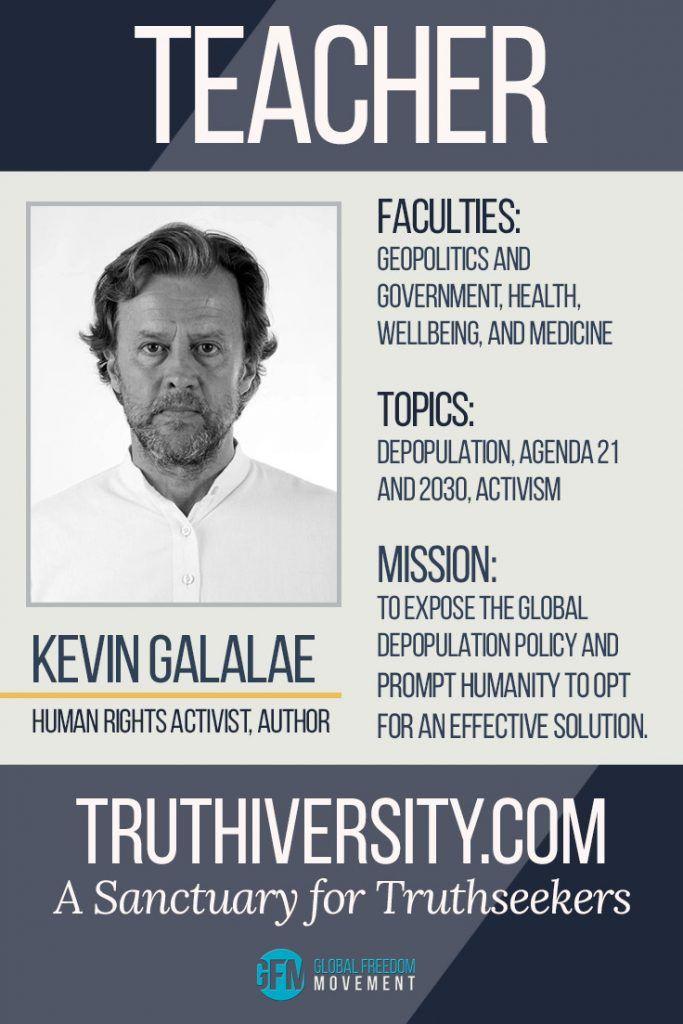 Meet The Truthiversity Teachers: Kevin Galalae | Global Freedom MovementFacebookInstagramPinterestTwitter
