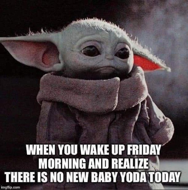 Lbergg Posted To Instagram Fall 2020 I Don T Know If I Can Make It That Long Before Baby Yoda Returns Maybe A Yoda Funny Star Wars Memes Yoda Wallpaper