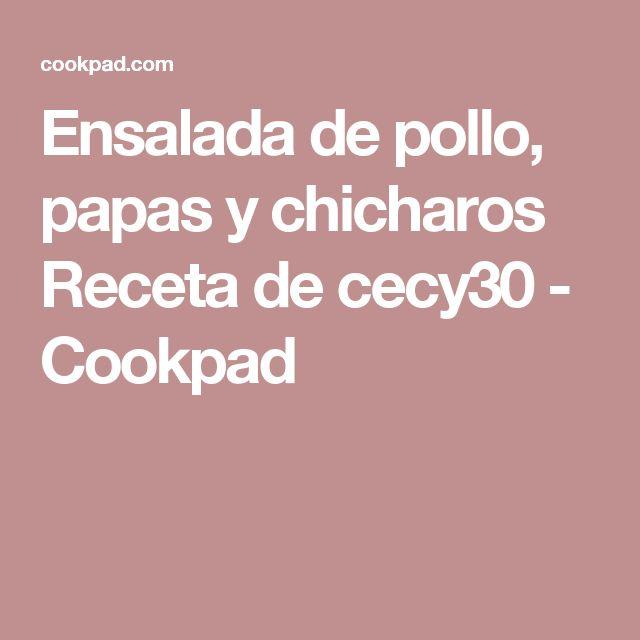 Ensalada de pollo, papas y chicharos Receta de cecy30 - Cookpad