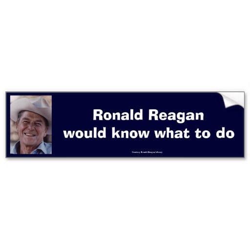 Ronald reagan bumper sticker