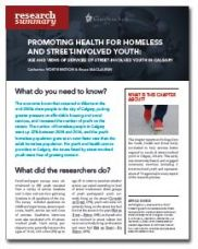 Promoting Health for Homeless and Street-involved Youth: Use and Views of Services of Street-involved Youth in Calgary - Homeless Hub Research Summary Series  http://homelesshub.ca/resource/promoting-health-homeless-and-street-involved-youth-use-and-views-services-street-involved#sthash.c43ByoT0.dpuf