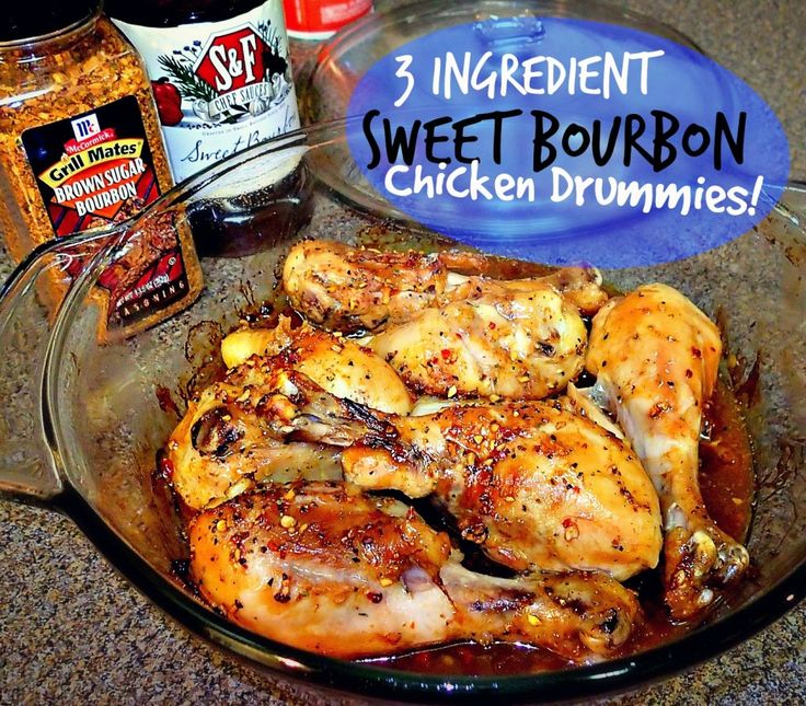 3 Ingredient Chicken Dinners: 3 Ingredient Sweet Bourbon Chicken Drummies