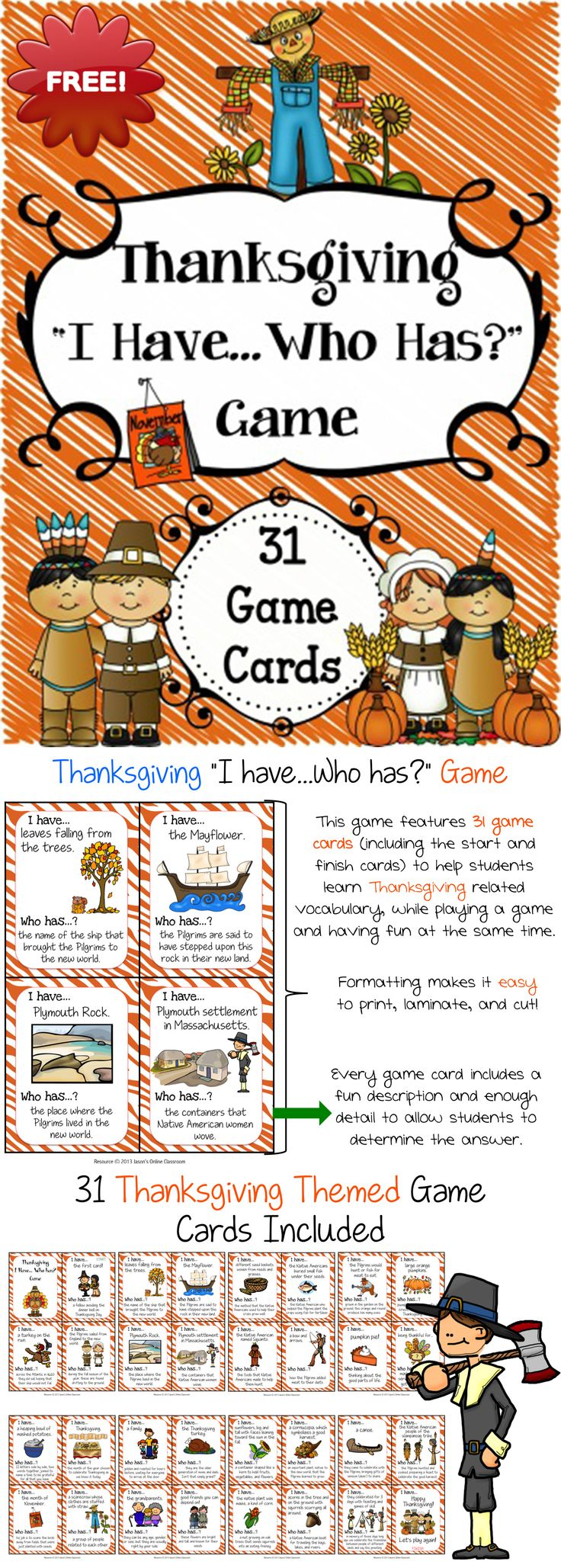 Thanksgiving I Have, Who Has FREEBIE - This Thanksgiving game is big enough to be used with a class, but can also be used for small group, centers, morning warm-up, etc. This is a fun game that can be used during Thanksgiving time.