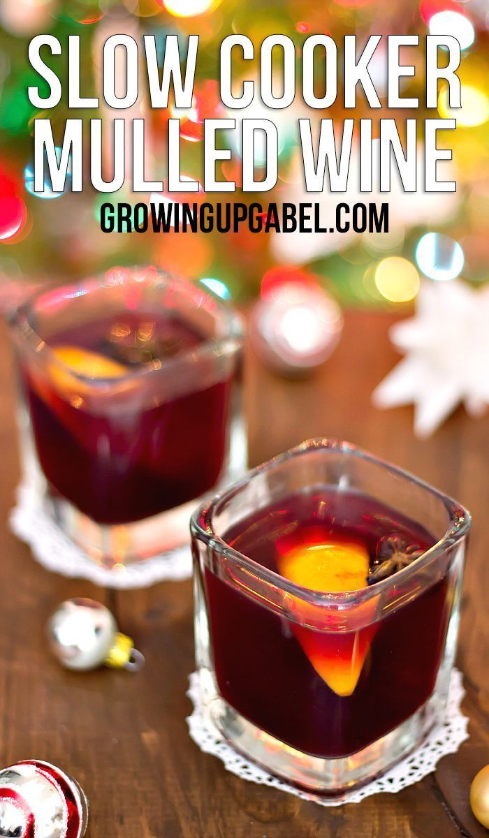 Let Your Slow Cooker Do All The Work With This Easy Mulled Wine Recipe Two Ingredients And A Few Spice Crockpot Drinks Mulled Wine Crockpot Mulled Wine Recipe