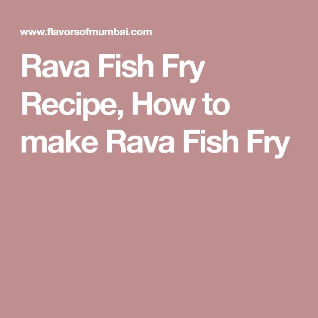 Rava Fish Fry Recipe, How to make Rava Fish Fry