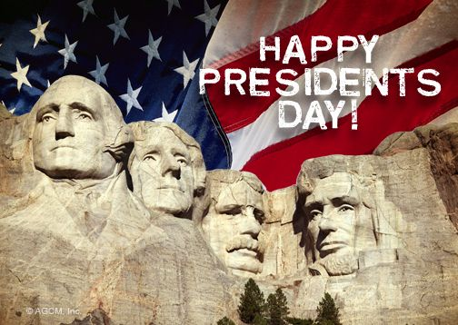 Today we honor all of the past United States Presidents' that have served our country. Happy Presidents Day!
