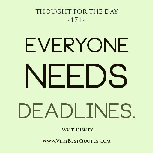 Funny Sayings Thought And Quotes: Deadline Quotes, Thought For The Day