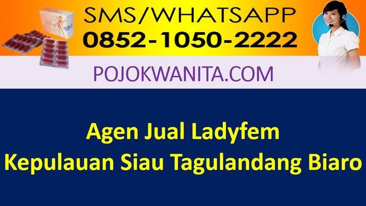[SMS/WA] 0852.1050.2222 - Ladyfem Kepulauan Siau Tagulandang Biaro | Age...