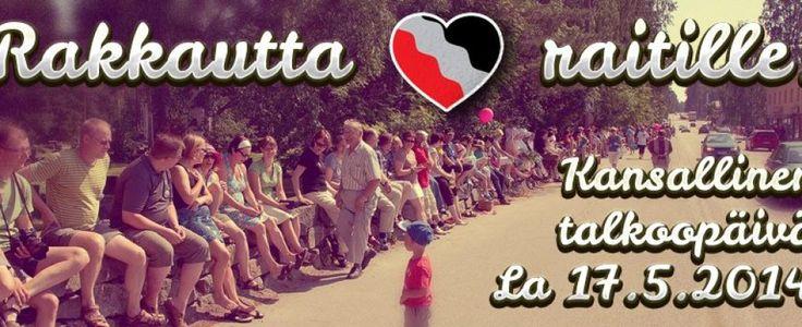Ihanaa nähdä rakkautta raitilla! | Tervetuloa Rautalammille!