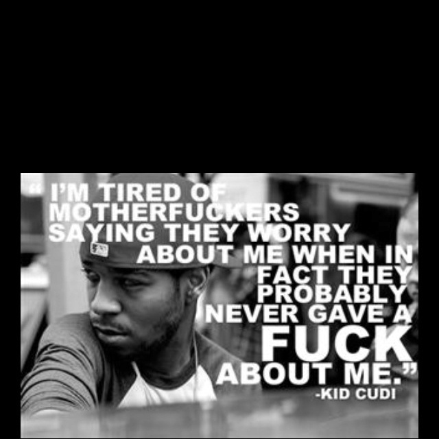 Kid Cudi Has Some Of The Best Quotes