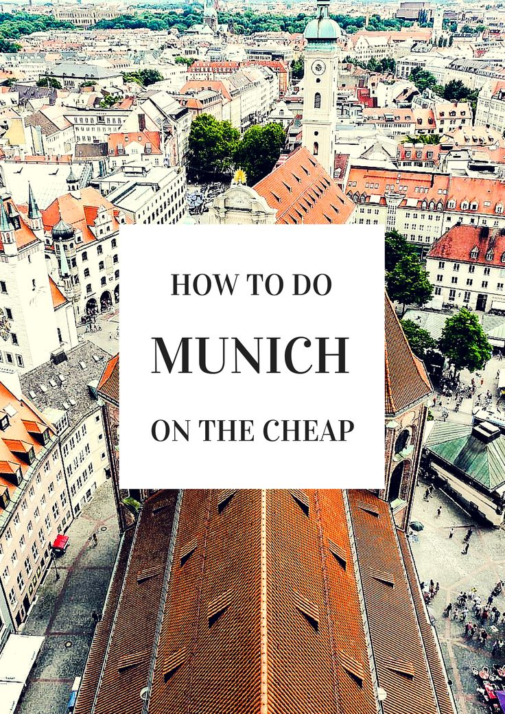 How to Do Munich on the Cheap!