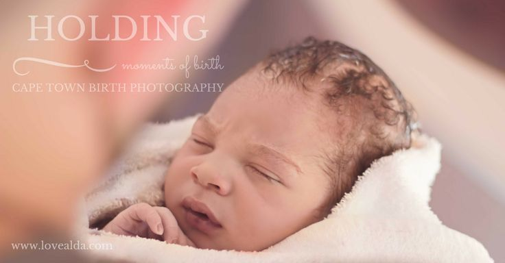 Love Alda Moments of Birth #holding #momentsofbirth #capetownbirthphotographer by www.lovealda.com