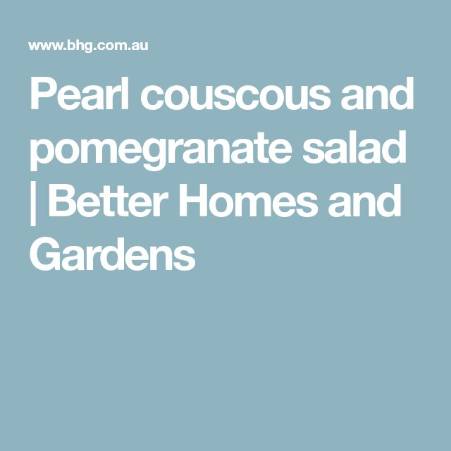 Pearl couscous and pomegranate salad | Better Homes and Gardens