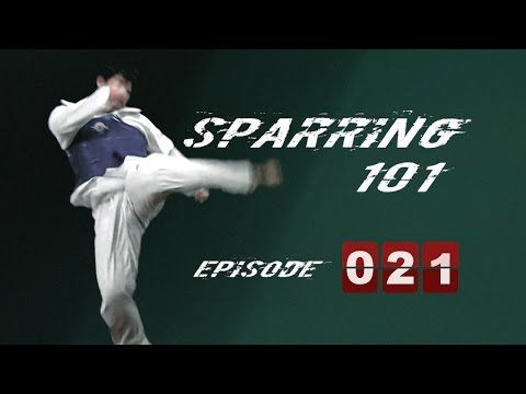 Sparring 101. This is episode 21, but despite not watching the other 20 this still has some good tips.