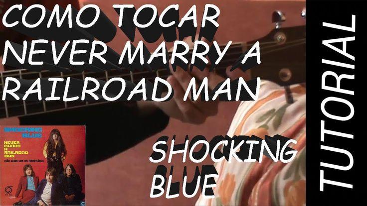 Como Tocar Never Marry a Railroad Man - Shocking Blue en Guitarra (Con S...