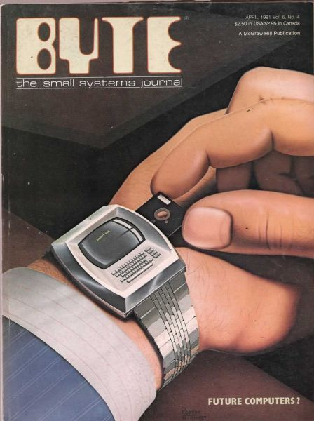 Finally - almost here - after 25 years (1981 cover of BYTE MAGAZINE - illustration by Robert Tinney)