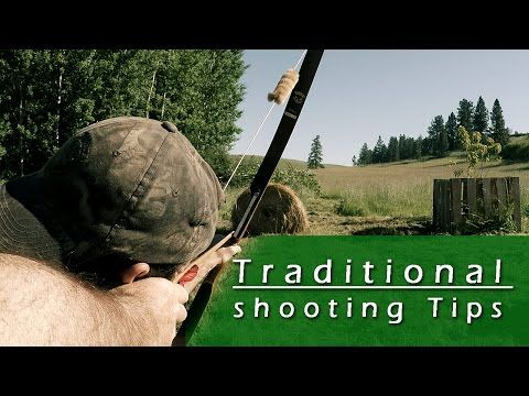 Traditional Archery Tips - YouTube