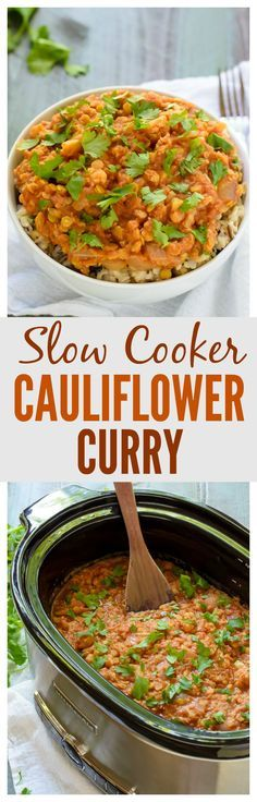 Slow Cooker Cauliflower Curry with Red Lentils. One of the easiest, best crock pot recipes! #vegan #glutenfree