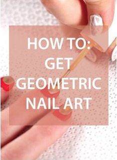 Repinned: WATCH: How to Get Geometric Nail Art