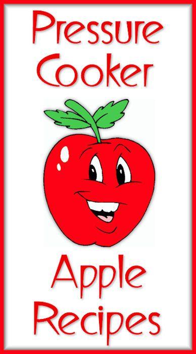 Pressure Cooker Apple Recipes