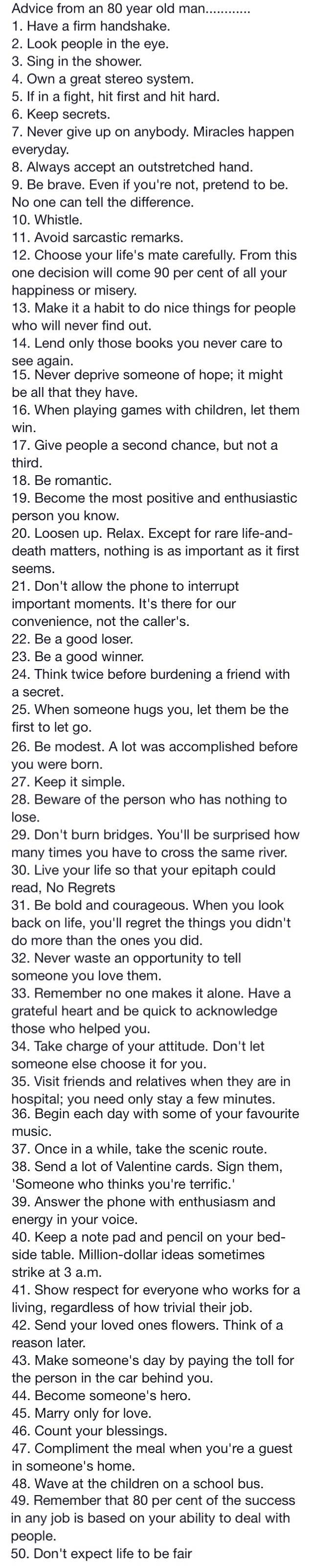 Excellent advice <<<< TRUE TRUE TRUE. Especially the last on e