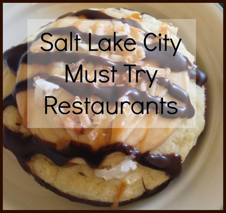 Best Places to Eat in Salt Lake City..