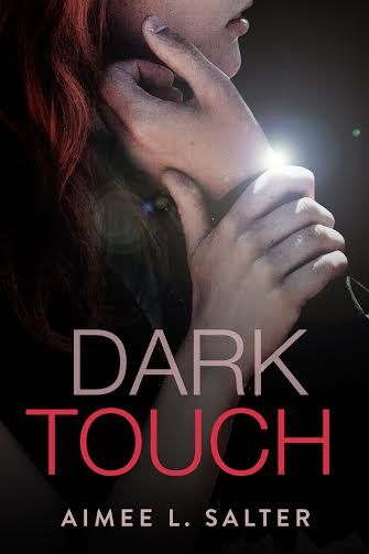 Book-o-Craze: Cover Reveal {Pre-Order} -- Dark Touch by Aimee L....