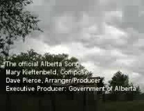 The Alberta Song - Our Provincial Song!