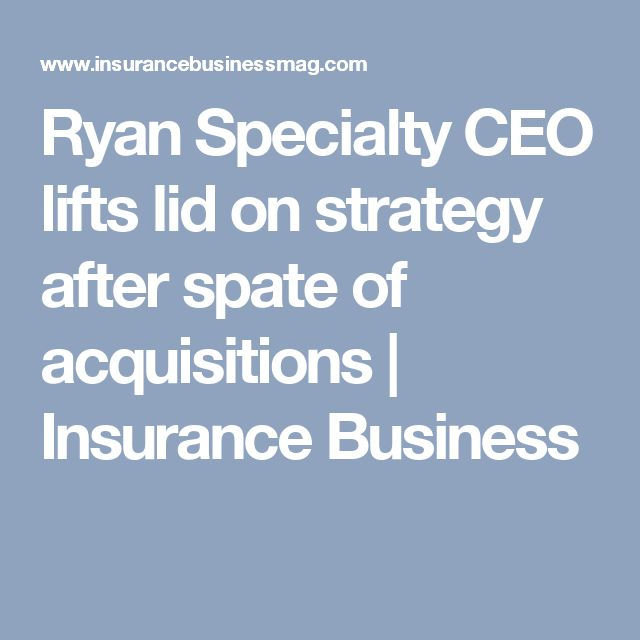 Ryan Specialty Ceo Lifts Lid On Strategy After Spate Of