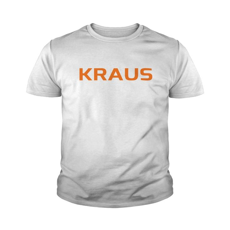 Good To Be KRAUS Tshirt #gift #ideas #Popular #Everything #Videos #Shop #Animals #pets #Architecture #Art #Cars #motorcycles #Celebrities #DIY #crafts #Design #Education #Entertainment #Food #drink #Gardening #Geek #Hair #beauty #Health #fitness #History #Holidays #events #Home decor #Humor #Illustrations #posters #Kids #parenting #Men #Outdoors #Photography #Products #Quotes #Science #nature #Sports #Tattoos #Technology #Travel #Weddings #Women