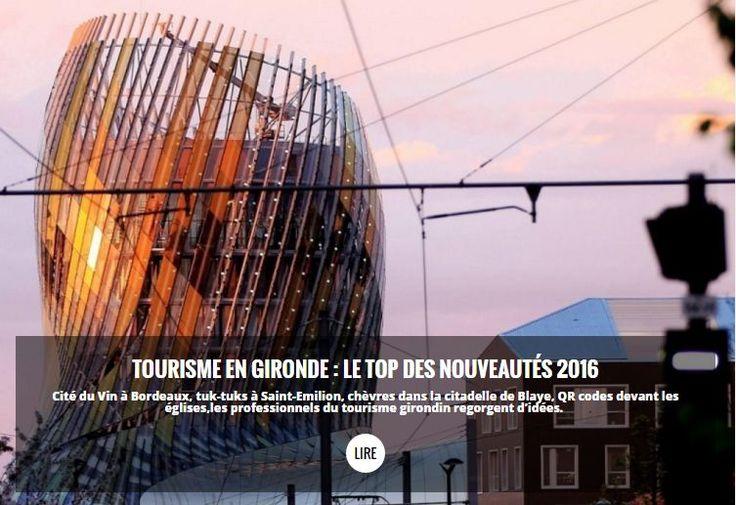 Tourisme en Gironde : le top des nouveautés 2016 - SudOuest.fr