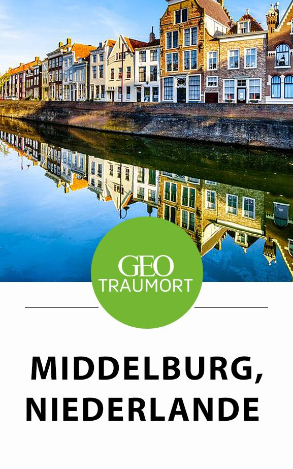 Middelburg: Die schöne Hauptstadt von Zeeland
