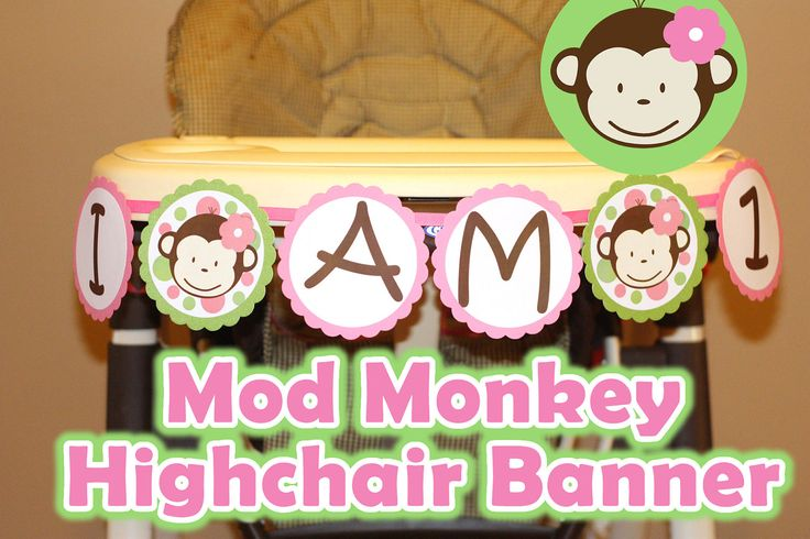 Mod Monkey Highchair Banner I am 1 high chair - Mod Monkey GIRL - 1st year birthday party - Girl High Chair Banner (DIY Printable) Digital
