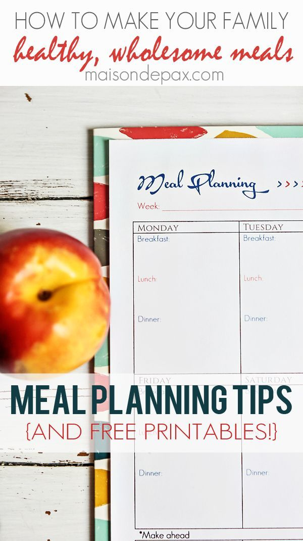 Super helpful meal planning tips and free printables | http://maisondepax.com