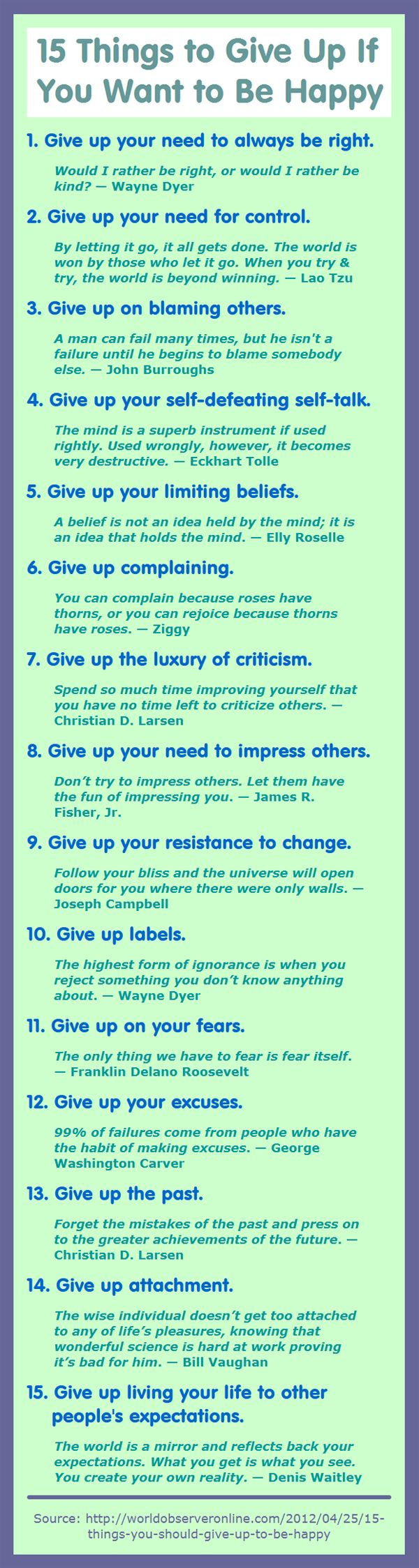15 Things to Give Up If You Want to Be Happy -  love this list!