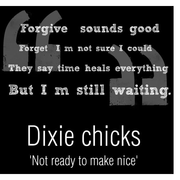 104 Best Not Ready To Make Nice Dixie Chicks Images On Pinterest