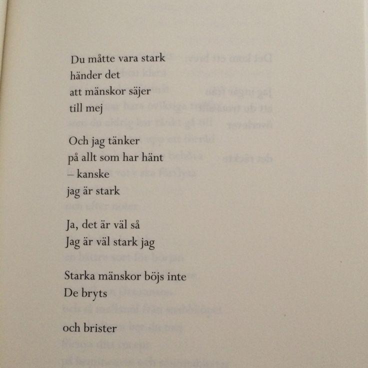 Starka mänskor böjs inte. De bryts och brister.  Märta Tikkanen - Århundradets kärlekssaga.