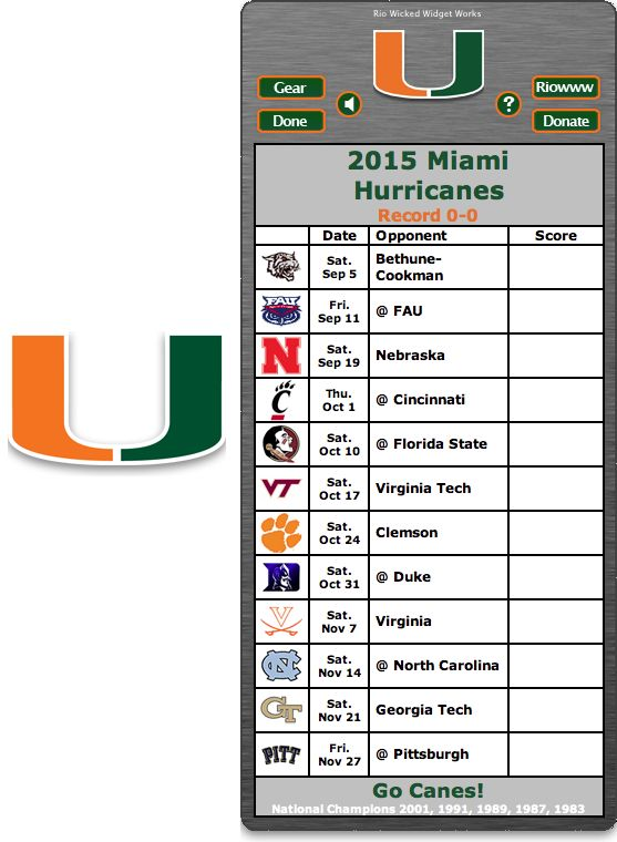 Free 2015 Miami Hurricanes Football Schedule Widget for Mac OS X - Go Canes! - National Champions 2001, 1991, 1989, 1987, 1983 http://riowww.com/teamPages/Miami_Hurricanes.htm